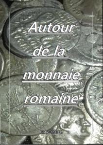 autour de la monnaie romaine