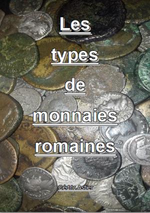 Les Types de Monnaies Romaines